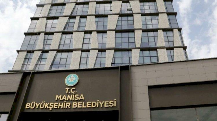 Manisa Büyükşehir Belediye Başkanlığı'ndan açıklama!