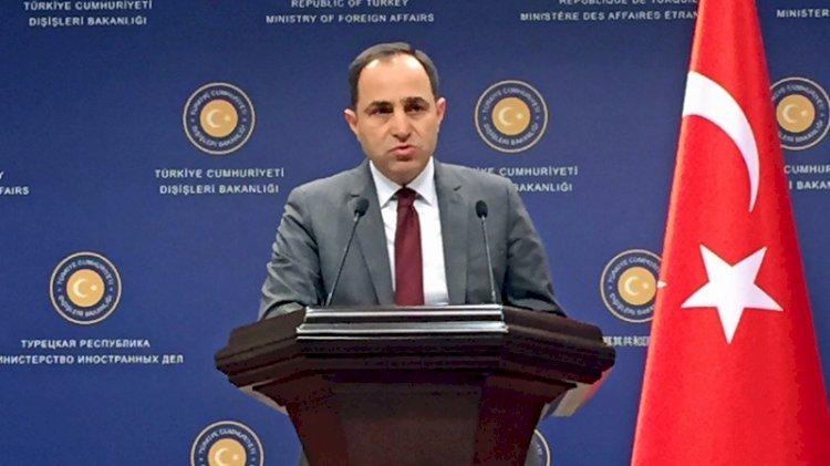 Dışişleri Bakanlığı Sözcüsü Bilgiç: Türkiye yeni bir göç dalgasını üstlenmeyecek