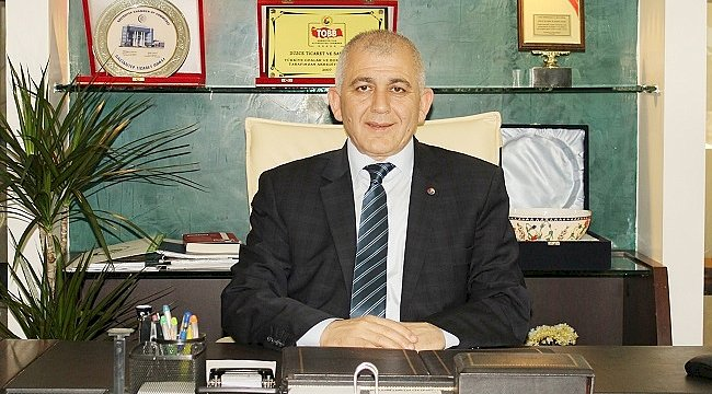 TUNCAY ŞAHİN / DÜZCE TİCARET ODASI BAŞKANI