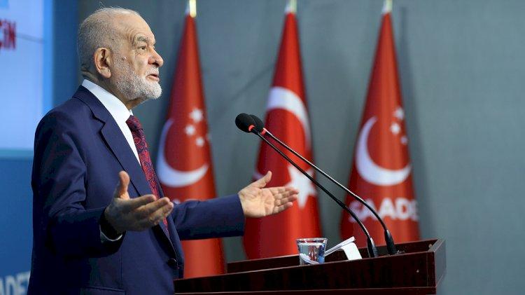 Saadet Partisi Genel Başkanı Temel Karamollaoğlu: Her şey değişebilir