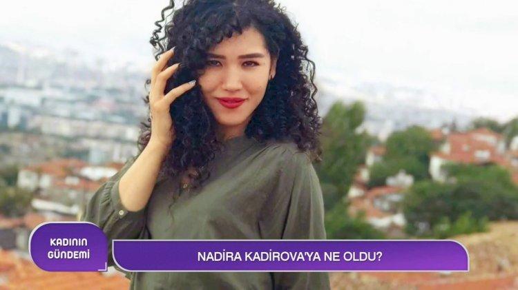 Nadira Kadirova'nın ağabeyinden yeni açıklamalar