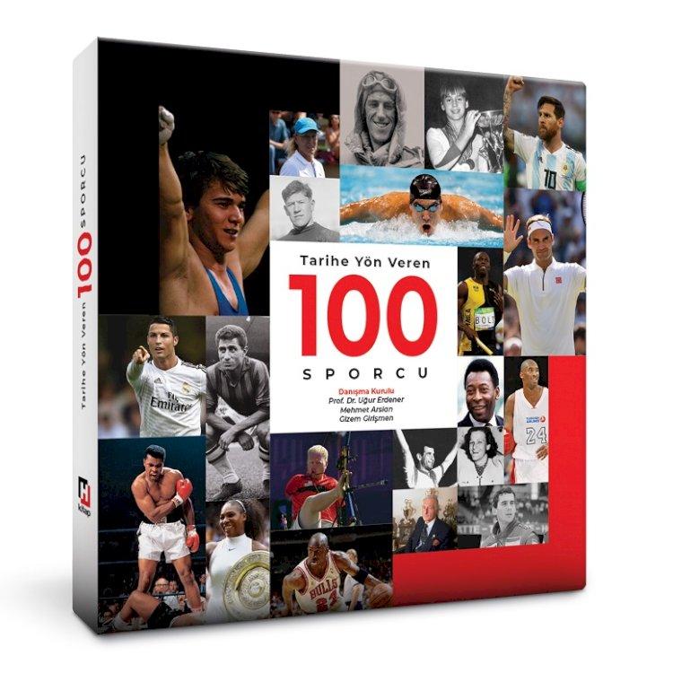 'Tarihe Yön Veren 100 Sporcu'